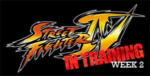 Street Fighter 4 - In Training (Week 2)