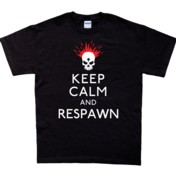 Keep Calm & Respawn T-Shirt