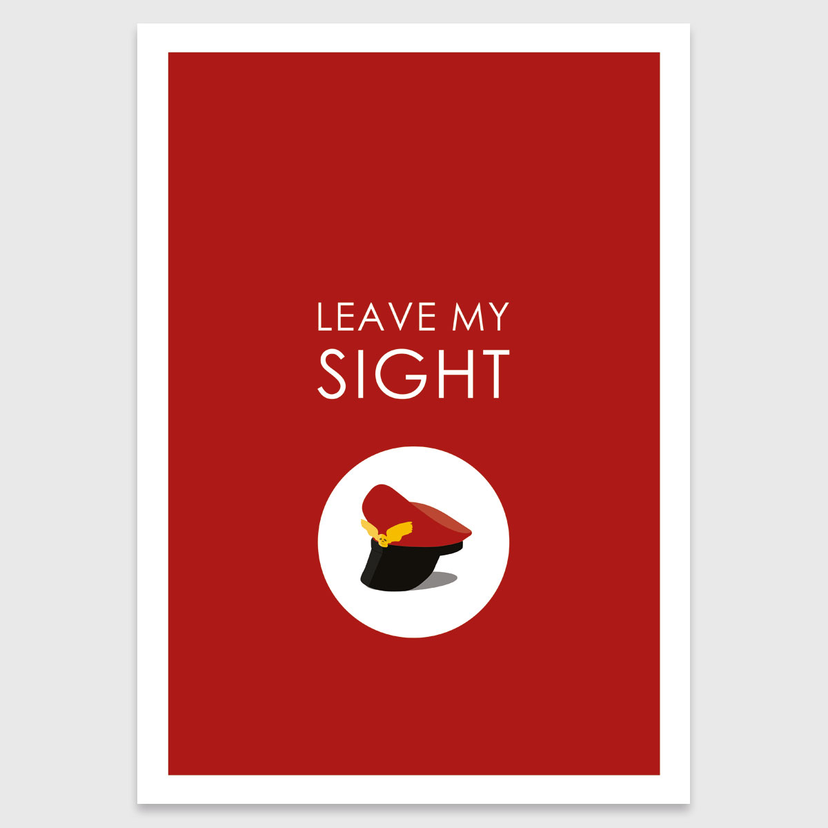 Retro print: Leave My Sight